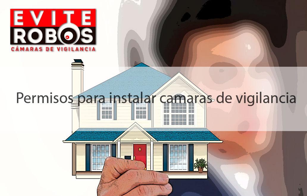 permisos para instalar camaras de seguridad y vigilancia locales y negocios